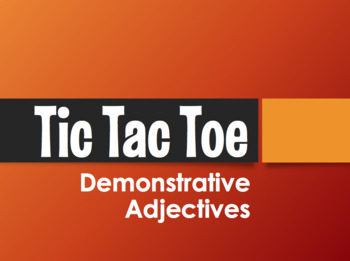 Spanish Demonstrative Adjective Tic Tac Toe Partner Game