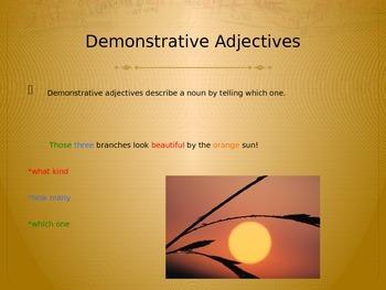 Demonstrative Adjectives