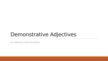 Demonstrative Adjectives, Adjetivos Demonstrativos, Avancemos 2.1