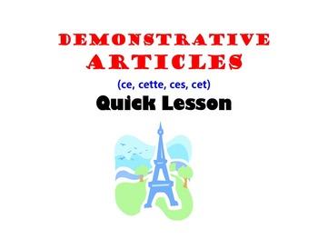 Demonstrative Adjectives, Articles (ce, cette, ces, cet): French Quick Lesson