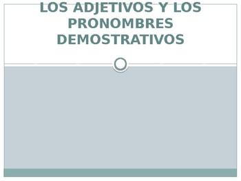 Demonstrative Adjectives & Prounouns