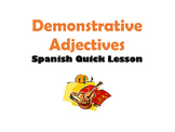 Demonstrative Adjectives: Spanish Quick Lesson