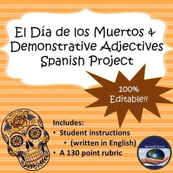 Demonstrative Adjectives and Day of the Dead Project Guide and Rubric
