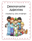 Demonstrative Adjectives
