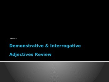 Demonstrative & Interrogative Adjectives PowerPoint