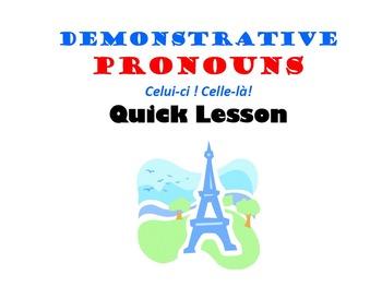 Demonstrative Pronouns (Celui, Celle, Ceux, Celles): French Quick Lesson