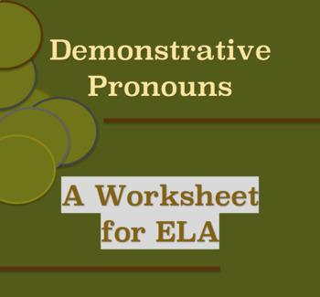 Demonstrative Pronouns - Worksheet