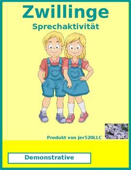Demonstrative adjectives in German Zwillinge Twins Speaking activity