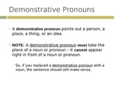 Demonstrative, interrogative, relative, and indefinite pro