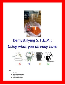 Demystifying STEM: Using what you already have
