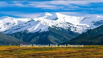 Denali National Park - Power Point History Facts Pictures