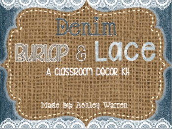 Denim, Burlap, and Lace Classroom Decor Kit