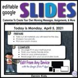 Denim Kids Editable GOOGLE SLIDES 4 Morning Messages, Task