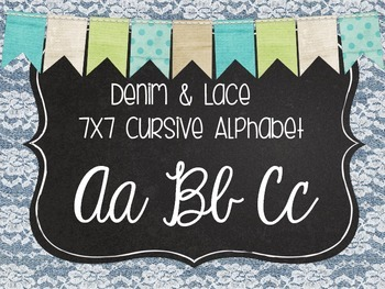 Burlap, Denim & Lace Cursive Alphabet