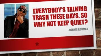 Dennis Rodman - Keep Quiet Poster (Printable)