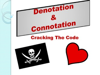 Denotation and Connotation: Cracking the Code