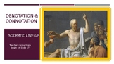 Denotation and Connotation Interactive Socratic Line-up