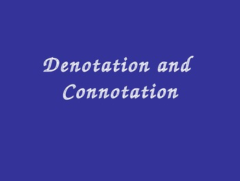 Denotation and Connotation Powerpoint
