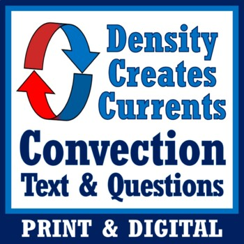 Density + Convection Currents Reading w/Questions Worksheet Activity (Middle)