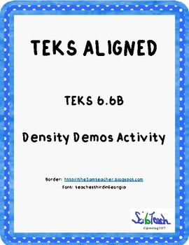 Density Demo Activity  (TEKS 6.6B)