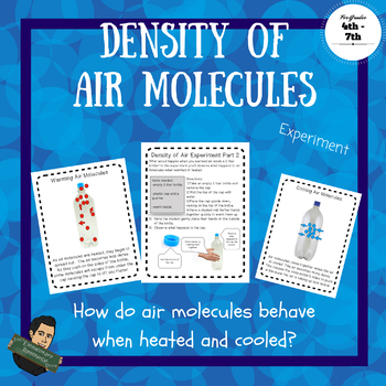 Density Experiment Air Molecules STEM 5PS1-1