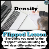 Density Flipped Lesson (Includes the next days differentia