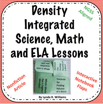 Density Integrated Science, Math and ELA Lessons With Interactive Notebook Flaps