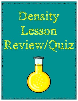 Density Lesson Review/Quiz