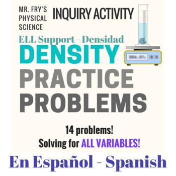 Density Practice Problems (Spanish Version) - Práctica con Densidad