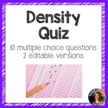 Density Quiz- 2 Versions