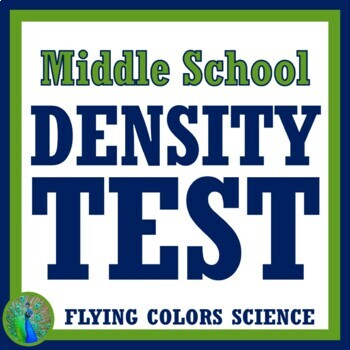 Density Test (middle school)  NGSS MS-PS1-7