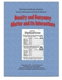 Density and Buoyancy: Matter and its Interactions