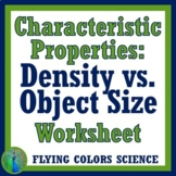 Density and Object Size Worksheet - Characteristic Properties Don't Change