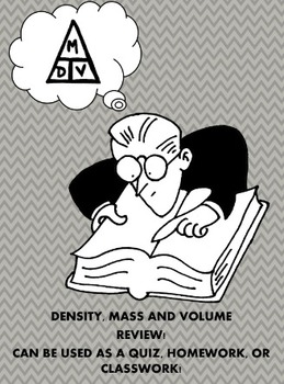 Density mass volume homework, classwork, or quiz 4th 5th 6th 7th junior high