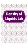 Density of Liquids (density lab)