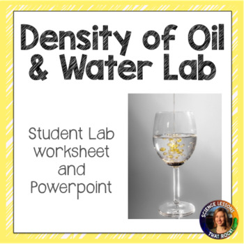 Density of Oil and Water Lab