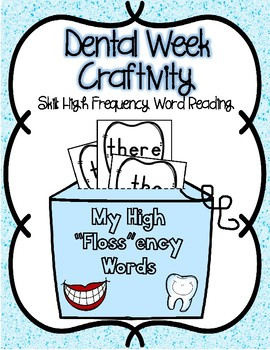 "Dental Craftivity EDITABLE High ""Floss""ency Words"