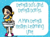 Dental Do's and Don'ts {A Mini Dental Health Learning Unit}