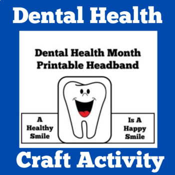 Dental Health Activity | Dental Health Month | Dental Health Craft