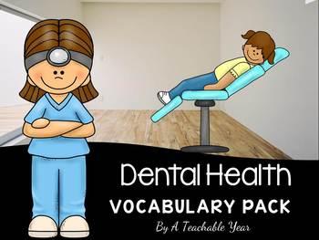 Dental Health - Vocabulary Pack