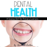 Dental Health Unit: Activities to Teach about Teeth and the Dentist