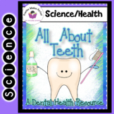 Dental Health All About Teeth