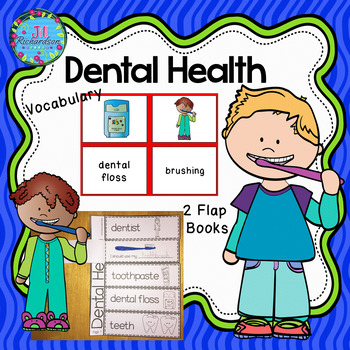 Dental Health Vocabulary and Flap books!