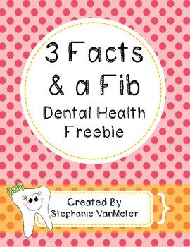 Dental Health- 3 Facts and a Fib (Freebie)
