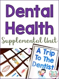 Dental Health Supplementary ELA unit (Special Education Resource)