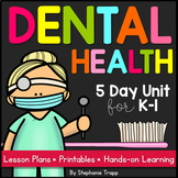 Dental Health Unit for Kindergarten and First Grade