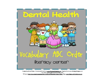 ABC Order {Dental Heath Theme}