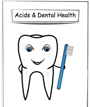 Dental Health & Acidity - Science Lesson & Stations