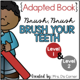 Dental Health Adapted Books { Level 1 and Level 2 } Clean Teeth