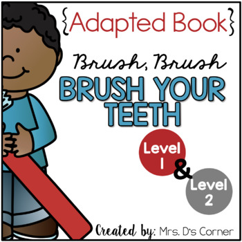 Dental Health Adapted Books Level 1 And Level 2 Clean Teeth Tpt